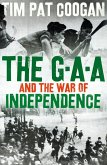 The GAA and the War of Independence (eBook, ePUB)