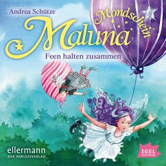 Feen halten zusammen / Maluna Mondschein Bd.5 (MP3-Download) - Schütze, Andrea