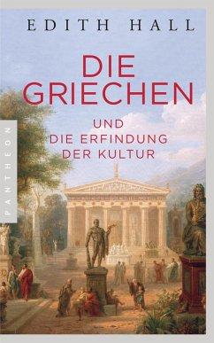 Die Griechen (eBook, ePUB) - Hall, Edith