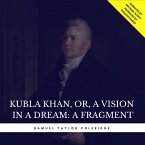 Kubla Khan, or, A Vision in a Dream: A Fragment (MP3-Download)