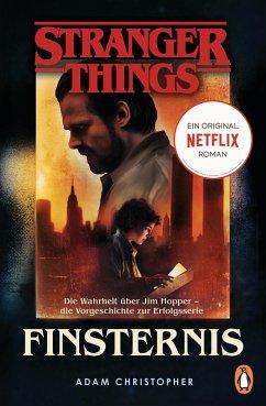 Stranger Things: Finsternis - DIE OFFIZIELLE DEUTSCHE AUSGABE - ein NETFLIX-Original (eBook, ePUB) - Christopher, Adam