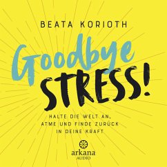 Goodbye Stress! (MP3-Download) - Korioth, Beata