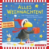 Alles Weihnachten!: Alles verschenkt!, Alles gebacken!, Alles Advent! (MP3-Download)