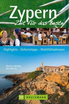 Zypern, Zeit für das Beste (Mängelexemplar) - Miethig, Martina; Maeritz, Kay