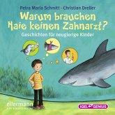 Warum brauchen Haie keinen Zahnarzt? (MP3-Download)