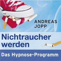 Nichtraucher werden. Das Hypnose-Programm (MP3-Download) - Jopp, Andreas