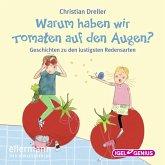 Warum haben wir Tomaten auf den Augen? (MP3-Download)
