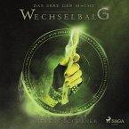 Wechselbalg / Das Erbe der Macht Bd.3 (Ungekürzt) (MP3-Download)