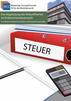 Die Abgrenzung der Einkunftsarten im Einkommensteuerrecht (eBook, PDF) - Eifler, Michael