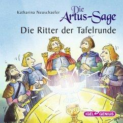 Die Artus-Sage. Die Ritter der Tafelrunde (MP3-Download) - Neuschaefer, Katharina