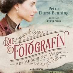 Am Anfang des Weges / Die Fotografin Bd.1 (MP3-Download) - Durst-Benning, Petra