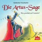 Die Artus-Sage. Was geschah in Camelot? (MP3-Download)