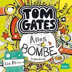 Alles Bombe (irgendwie) / Tom Gates Bd.3 (MP3-Download)