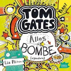Alles Bombe (irgendwie) / Tom Gates Bd.3 (MP3-Download) - Pichon, Liz