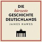 Die kürzeste Geschichte Deutschlands (MP3-Download)
