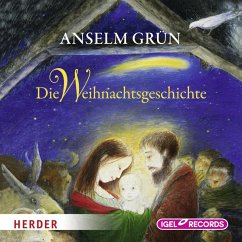 Die Weihnachtsgeschichte (MP3-Download) - Grün, Anselm