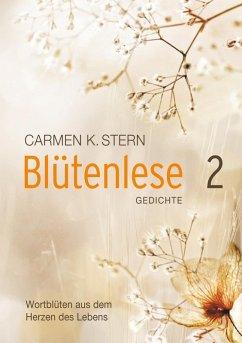 Blütenlese Band II Gedichte (eBook, ePUB)