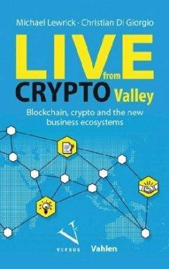 Live from Crypto Valley - Lewrick, Michael; Di Giorgio, Christian