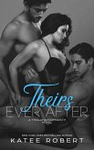 Theirs Ever After (Twisted Hearts, #3) (eBook, ePUB)