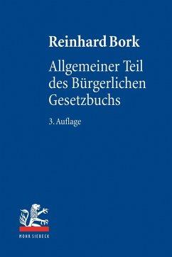 Allgemeiner Teil des Bürgerlichen Gesetzbuchs (eBook, PDF) - Bork, Reinhard