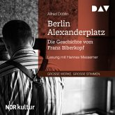 Berlin Alexanderplatz. Die Geschichte vom Franz Biberkopf (MP3-Download)