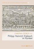 Philipp Heinrich Erlebach im Kontext