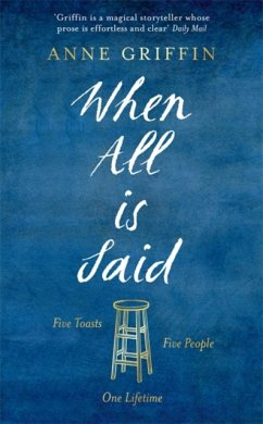 When All is Said - Griffin, Anne