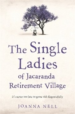 The Single Ladies of Jacaranda Retirement Village - Nell, Joanna
