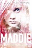 Die Rebellion der Maddie Freeman / Maddie Bd.1 (Restauflage)