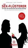 Die Sex-Flüsterer - verraten die Geheimnisse des Online-Datings - Das unentbehrliche Erotik-Handbuch (eBook, ePUB)