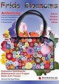 Frida Blossoms - Anleitung Häkeln Sticken Stricken Nähen (eBook, ePUB)