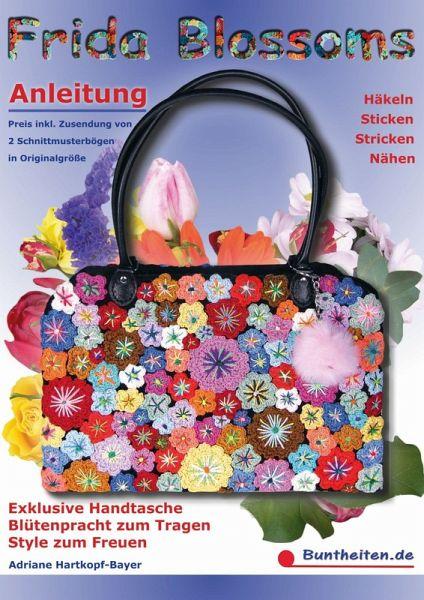 Frida Blossoms Anleitung Häkeln Sticken Stricken Nähen Ebook