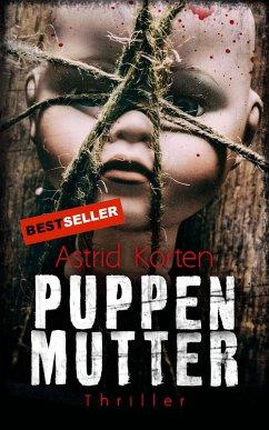 Puppenmutter (eBook, ePUB) - Korten, Astrid
