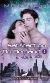 Satisfaction on Demand 2 - Ménage-à-trois   Erotischer SciFi-Roman (eBook, PDF)
