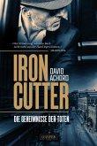 IRONCUTTER - Die Geheimnisse der Toten (eBook, ePUB)