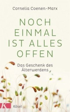 Noch einmal ist alles offen (Mängelexemplar) - Coenen-Marx, Cornelia