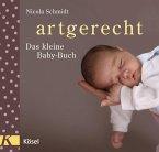 artgerecht - Das kleine Baby-Buch (Mängelexemplar)