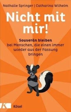 Nicht mit mir! (Mängelexemplar) - Springer, Nathalie; Wilhelm, Catharina