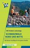 Mit Kindern unterwegs - Schwarzwald Nord und Mitte (Mängelexemplar)