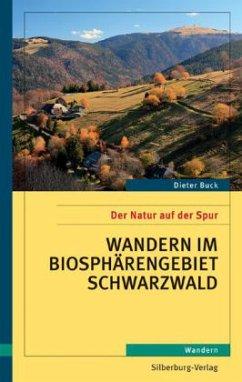 Wandern im Biosphärengebiet Schwarzwald (Mängelexemplar) - Buck, Dieter