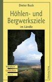 Höhlen- und Bergwerksziele im Ländle (Mängelexemplar)