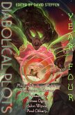 Diabolical Plots: Year Four (Diabolical Plots Anthology Series, #3) (eBook, ePUB)