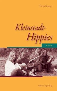 Kleinstadt-Hippies (Mängelexemplar) - Simon, Titus