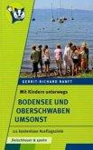 Mit Kindern unterwegs - Bodensee und Oberschwaben umsonst (Mängelexemplar)