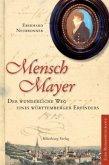 Mensch Mayer (Mängelexemplar)