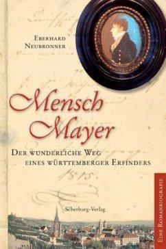 Mensch Mayer (Mängelexemplar) - Neubronner, Eberhard