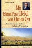 Mit Johann Peter Hebel von Ort zu Ort (Mängelexemplar)