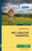 Genießertouren - Ins Liebliche Taubertal (Mängelexemplar)