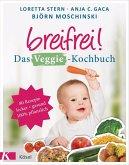 Breifrei! Das Veggie-Kochbuch (Mängelexemplar)