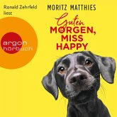 Guten Morgen, Miss Happy (Autorisierte Lesefassung) (MP3-Download)